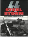 Steel Storm: Waffen-SS Panzer Battles on the Eastern Front, 1943-1945