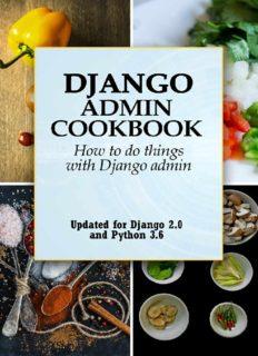 Django Admin Cookbook: How to do Things with Django Admin