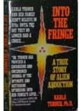 Into the Fringe - A True Story of Alien Abduction