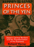Princes of the Yen : Japan's central bankers and the transformation of the economy