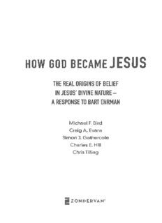 How God Became Jesus: The Real Origins of Belief in Jesus' Divine Nature, A Response to Bart D. Ehrman