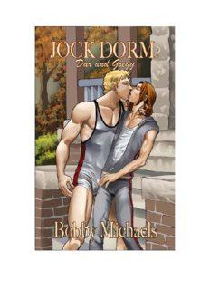 Bobby Michaels - Jock Dorm - Dar and Gregg