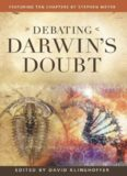 Debating Darwin's Doubt: A Scientific Controversy That Can No Longer Be Denied