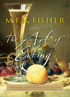 The Art of Eating: 50th Anniversary Edition Joan Reardon, M. F. K. Fisher