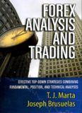 Forex analysis and trading : effective top-down strategies combining fundamental, position, and technical analyses