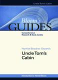 Harriet Beecher Stowe's Uncle Tom's Cabin (Bloom's Guides)