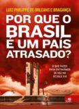 Por que o Brasil e Um Pais Atrasado
