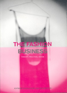 Introduction The Fashion Business: Theory, Practice, Image