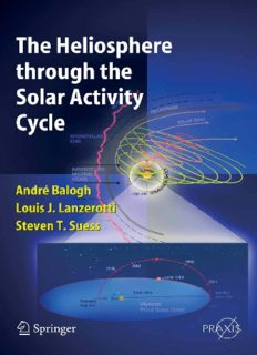 The Heliosphere through the Solar Activity Cycle (Springer Praxis Books   Astronomy and Planetary Sciences) (Springer Praxis Books   Astronomy and Planetary Sciences)