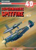Supermarine Spitfire Cz.3 (AJ-Press Monografie Lotnicze 40)