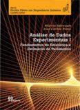 Análise de Dados Experimentais I: fundamentos de estatística e estimação de parâmetros