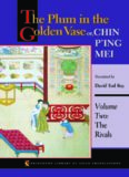 The Plum in the Golden Vase Or, Chin P'Ing Mei , Volume 2: The Rivals