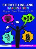 Storytelling and Imagination: Beyond Basic Literacy 8-14
