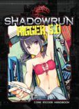 Shadowrun: Rigger 5.0 - Core Rigger Handbook