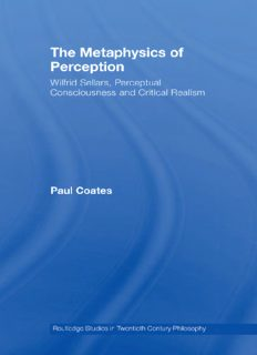 The Metaphysics of Perception: Wilfrid Sellars, Critical Realism and the Nature of Experience