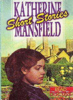 Katherine Mansfield - Short Stories