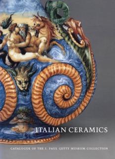 Italian Ceramics: Catalogue of the J. Paul Getty Museum