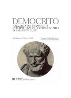 Democrito. Raccolta dei frammenti, interpretazione e commentario. Testi greci e latini a fronte. Versione russa in appendice
