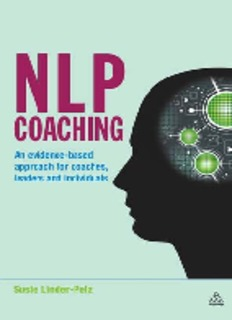 NLP Coaching: An Evidence-Based Approach for Coaches, Leaders