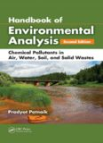Handbook of Environmental Analysis: Chemical Pollutants in Air, Water, Soil, and Solid Wastes, Second Edition
