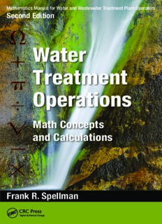 Mathematics Manual for Water and Wastewater Treatment Plant Operators, Second Edition - Three Volume Set: Mathematics Manual for Water and Wastewater ... Operations: Math Concepts and Calculations