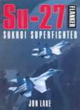 Su-27 Sukhoi Superfighter