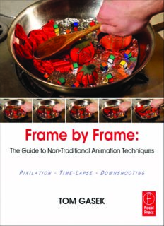 Frame-By-Frame Stop Motion: The Guide to Non-Traditional Animation Techniques