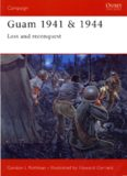 Osprey Campaign 139 - Guam 1941 & 1944 Loss and Reconquest