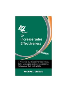 42 Rules to Increase Sales Effectiveness. A Practical Guidebook for Sales Reps, Sales Managers and Anyone Looking to...