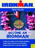 Becoming an ironman : triathlon