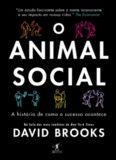 O animal social - A história de como o sucesso acontece