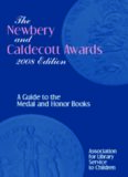 The Newbery and Caldecott Awards 2008: A Guide to the Medal Honor Books