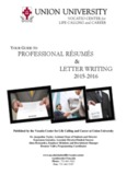 Your Guide to Professional Resumes and Letter Writing
