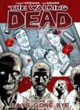 The Walking Dead Vol. 01 - Days Gone Bye