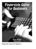 Fingerstyle Guitar For Beginners - guitaralliance.com