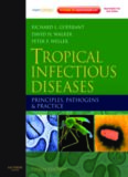 Tropical Infectious Diseases: Principles, Pathogens and Practice 3rd Edition