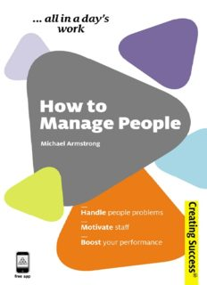 How to Manage People: Handle People Problems;  Motivate Staff; Boost Your Performance