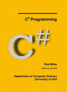 Rob Miles CSharp Yellow Book 2010 – Rob Miles