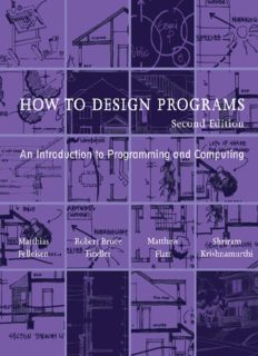How to Design Programs: An Introduction to Programming and Computing, 2nd Edition