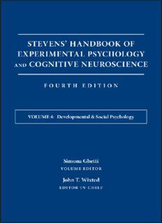 Stevens' Handbook of Experimental Psychology and Cognitive Neuroscience, Learning and Memory volume 4 Developmental & Social Psychology