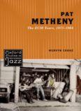 Pat Metheny : the ECM years, 1975-1984