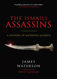 The Ismaili assassins : a history of medieval murder