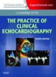 Practice of Clinical Echocardiography: Expert Consult Premium Edition - Enhanced Online Features