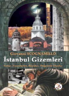 İstanbul Gizemleri - Giovanni Scognamillo