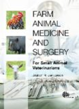 Farm animal medicine and surgery : for small animal veterinarians