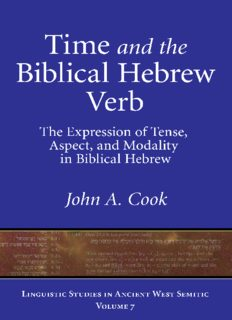 Time and the Biblical Hebrew Verb: The Expression of Tense, Aspect, and Modality in Biblical Hebrew