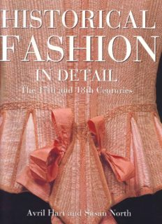Historical Fashion in Detail: The 17th and 18th Centuries
