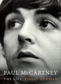 Paul McCartney : the life