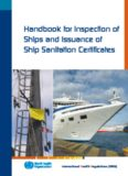 Handbook for Inspection of Ships and Issuance of Ship Sanitation Certif cates