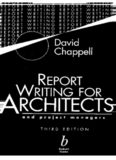 Report Writing for Architects and Project Managers, Third Edition David Chappell